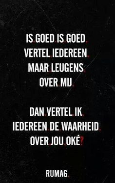 Afbeeldingsresultaat voor kwaadspreken over anderen Sef Quotes, Words Quotes, Sayings, Qoutes, The Words, Cool Words, Dutch Quotes, One Liner, Amazing Quotes