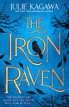 The Iron Raven by Julie Kagawa | Superior YA Fiction | Book Review Book 1, This Book, Iron Fey, Kagawa, First Novel, Cassandra Clare, New Chapter, Bestselling Author, Raven