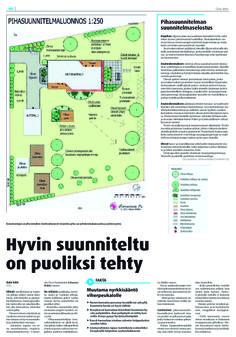 """""""Hyvin suunniteltu on puoliksi tehty"""" Oulu-lehti 16.5.2013. Vinkkejämme pihasuunnitteluun ja esimerkki pihasuunnitelmaluonnoksesta."""