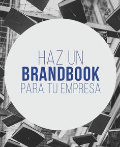 Haz un brandbook para tu empresa | #Brandbook #Ideas #Tips #Inspiración