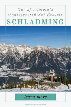 Schladming is an underrated ski resort covering four mountains in the southern Austrian province of Styria. Austrian Ski Resorts, Ski Austria, Company Brochure, Skiers, Travel Companies, Top Hotels, Beautiful Places To Visit, Brochures, Europe