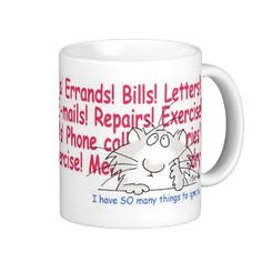 THINGS TO IGNORE MUGS Zazzle_mug An overwhelmed cat considers the many tasks at hand. At paw. Whatever. Sandra Boynton