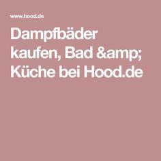 Dampfbäder kaufen, Bad & Küche bei Hood.de