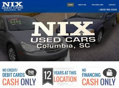We work in so many industries here is another random client of the day Nix Used Cars! . #usedcarsforsale  #nixusedcars #cashonly  #carwebsite  #autotrend  #cheapcars  #websitesthatwork http://ift.tt/2iADSKZ