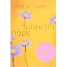 an awesome book about dealing with infertility, miscarriage, and adoption loss through the eyes of Hannah in the Bible.