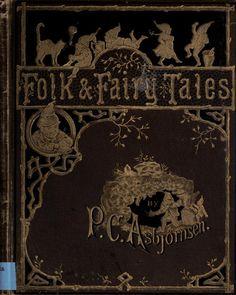 """geisterseher: """" Peter Christen Asbjørnsen, Folk and fairy tales (1883) """""""
