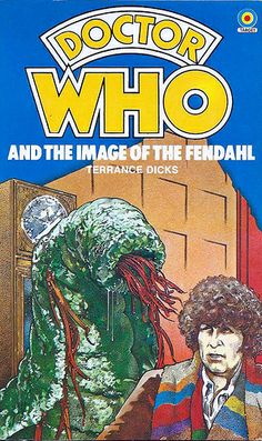 Doctor Who Paperback, Doctor Who and the Image of the Fendahl by Terrance Dicks, Number 34 in the Doctor Who Library, A Target Book, Reprinted 1983.