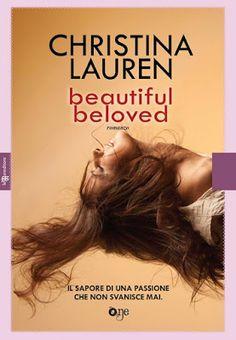 "Leggere Romanticamente e Fantasy: Anteprima ""Beautiful Beloved"" di Christina Lauren"
