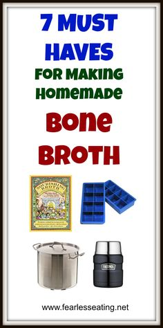 Homemade bone broth has become all the rage due to its incredible health benefits. Here are 7 MUST HAVES for making homemade bone broth.