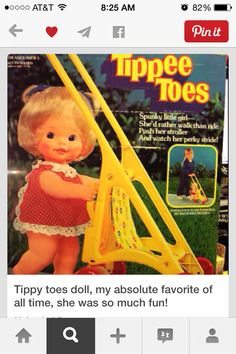 This was the best doll I ever had! You youngsters probably wouldn't remember it! LOL