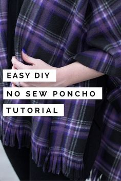 This poncho tutorial is super easy & inexpensive,making it a perfect gift for friends and family! It's also no sew & can be finished in less than 10 mins!