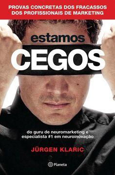 Na obra, o consultor Jürgen Klaric apresenta os princípios que considera importantes para abrir os olhos à realidade subconsciente do consumidor.
