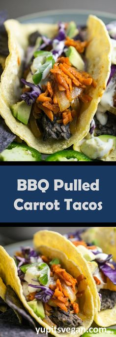 Vegan taco heaven! BBQ pulled carrots piled into warm tortillas with the works!
