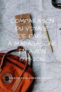 Paris-Madagascar en avion : comparaison du voyage entre 1939 et 2016 via @cladelcroix – Pure Génération Z #mondoblog #french #français #paris #madagascar #voyage #travel #avion #plane #tananarive #antananarivo