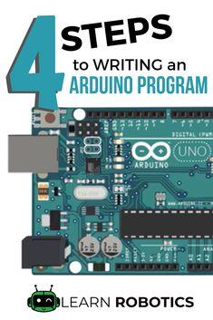 Learn the four steps to writing any Arduino program for robotics and electronics prototypes. Great tutorial for beginners. Get started with Arduino in 30 mins or less! Arduino Wifi, Arduino Laser, Arduino Programming, Arduino Books, Arduino Bluetooth, Learn Robotics, Robotics Engineering, Electronic Engineering, Tutorials
