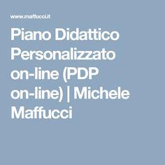 Piano Didattico Personalizzato on-line (PDP on-line) | Michele Maffucci