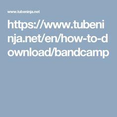 https://www.tubeninja.net/en/how-to-download/bandcamp