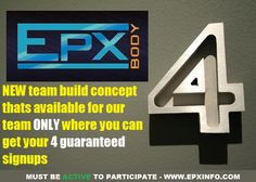 NEW team build concept thats available for our team ONLY where you can get your 4 signups. see you Tonight 9pm EST/6pm PST - 1-267-507-0240 Access code: 136050  MUST BE ACTIVE TO PARTICIPATE.  JOIN NOW - www.EPXinfo.com    #epxbody #visalus #avon #herbalife #advocare #pureleverage #empowernetwork #health