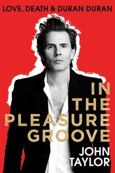 In The Pleasure Groove: Love, Death, and Duran Duran: A Memoir: John Taylor    John Taylor, Duran Duran's co-founder, takes the reader on a wild ride through his life. From the eighties through today, from Rio to All You Need is Now, John writes about the music, the parties, and the MTV videos that made millions swoon.