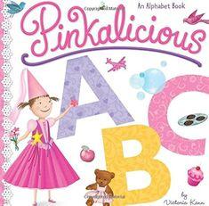Pinkalicious ABC: An Alphabet Book by Victoria Kann https://www.amazon.com/dp/0062437550/ref=cm_sw_r_pi_dp_SpQAxb3ZBS0W8