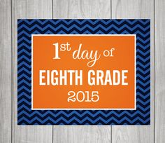 8TH GRADE  First Day & Last Day of School signs  by greyink