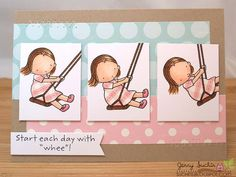 Start Each Day with Whee!   clever use of the same stamp