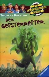 """Thomas Brezina Die Knickerbocker Bande """"Der Geisterreiter"""""""