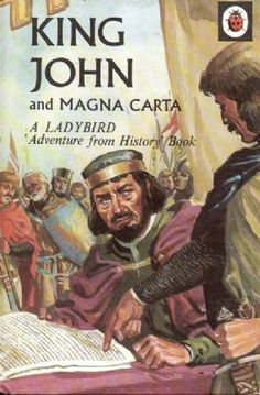 KING JOHN AND THE MAGNA CARTA Ladybird Books Adventures from History Series