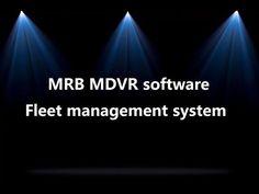 MRB MDVR  platform with fleet management, fleet manangment system, fleet... Highlight, Software, Management, Platform, Youtube, Lights, Luminizer, Heel, Hair Highlights