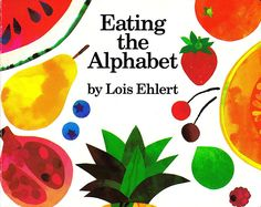 Eating the Alphabet by Lois Ehlert - (Alphabet book) This book teaches the alphabet and also teaches upper and lower case letters. The books uses different fruits and vegetables to represent each letter of the alphabet. Upper And Lowercase Letters, Lower Case Letters, Planting A Rainbow, Alphabet Board, Alphabet Soup, Alphabet Letters, Little Lunch, Food Themes, Children's Literature