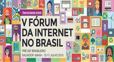 NONATO NOTÍCIAS: FÓRUM DA INTERNET DEVE REUNIR MAIS DE MIL PESSOAS ...