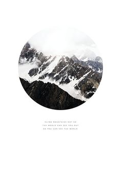 Climb mountains, poster