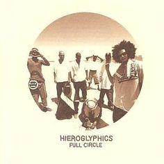 Full Circle - Hieroglyphics