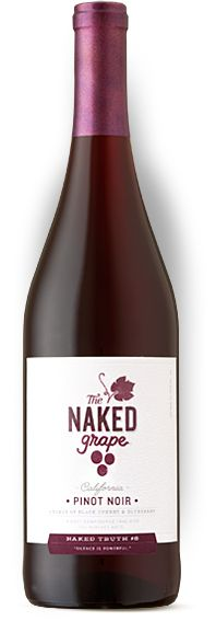 The Naked Grape Pinot Noir - One of the best pinot's I've tried lately. BONUS: It's less than $10 a bottle!