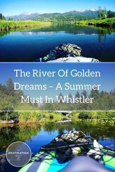 Looking for something awesome to do during the summer? One of our top things to do in Whistler was kayak down the The River Of Golden Dreams! Kayaking With Dogs, Kayaking Tips, Alta Lakes, Columbia Outdoor, Canada Summer, Inflatable Kayak, Down The River, Canada Travel, Canada Trip