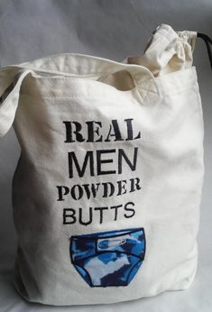 Real Men Powder Butts
