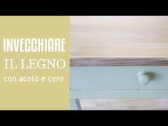 Invecchiare il legno con aceto e cere Vintage - VIDEO TUTORIAL - vintagepaint