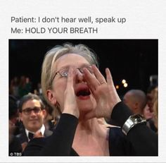 """Having to yell """"hold your breath"""""""