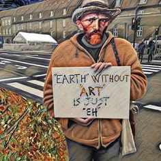 Earth without art is just eh, art quotes, inspirational memes Vincent Van Gogh, Van Gogh Art, Photocollage, Art Hoe, Funny Art, Love Art, Art History, Art Quotes, Art Drawings