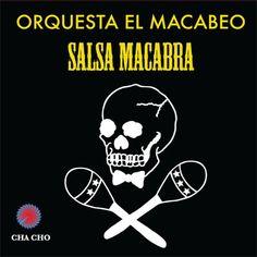 Orquesta El Macabeo - Salsa Macabra
