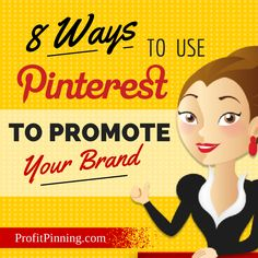 8 Ways to Use Pinterest to Promote Your Brand #crazysocialmediatips #socialmediatips #pinteresttips