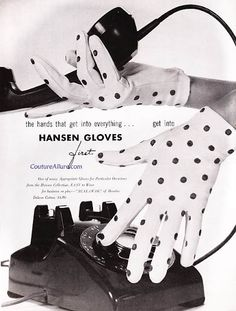Delightful vintage polka dot wrist length gloves. #1950s #gloves #ads