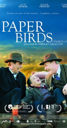 Paper birds; Directed by Emilio Aragón.  With Imanol Arias, Lluís Homar, Roger Príncep, Carmen Machi. The lives of a comics and artists group in the hard times after of Spanish Civil War.