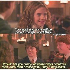 This part right here is where I permanently started seeing Harry as a hero. The kid jokes about the abuse he's facing. If that's not a sign of a pure heart I don't know what is.