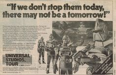 Battle of Galactica ad for Universal Studios Tour Universal City, Universal Studios, Battlestar Galactica, Old Ads, Vintage Advertisements, Tours, Factories, Advertising Agency, Robots