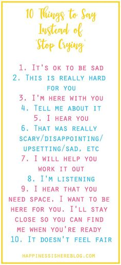 """When your kid is upset and crying, here are 10 helpful phrases that work better than """"Stop crying."""" This is a must-read for every parent!"""