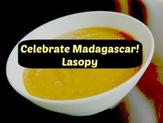 Celebrate Madagascar! This vegetable soup is loaded with vitamins and minerals It's base is flavored with homemade beef-broth from beef bones. Any combo of fresh veggies and meat bones may be used, but traditionally, Lasopy does not include any of the following:  dried beans, peas, lentils, potato, rice, or any other starchy vegetable.