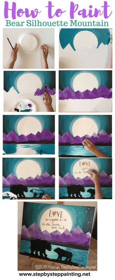 Step by step tutorial! Learn to paint this Bear Silhouette with Purple Mountains in the background! Then add a quote on the moon! This step by step painting tutorial by Tracie Kiernan is easy for all beginners! by christine Easy Canvas Painting, Diy Canvas, Diy Painting, Painting & Drawing, Canvas Art, Canvas Ideas, Canvas Quotes, Canvas Painting Tutorials, Family Painting