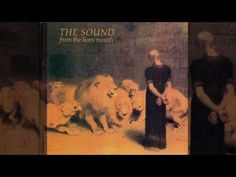 Track #1 from The Sound's 1981 album From The Lion's Mouth Reissued in 2002 by Renascent Records. More information: http://www.renascent.co.uk/albums/lion.ht...