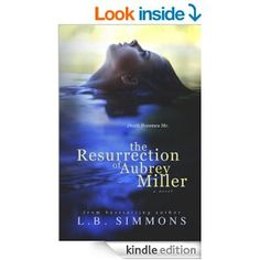 """""""The Resurrection of Aubrey Miller"""" by L. ebook and paperback Aubrey Miller, Romance Novels, Free Ebooks, Love Story, Fiction, Reading, Stars, Reading Books, Sterne"""